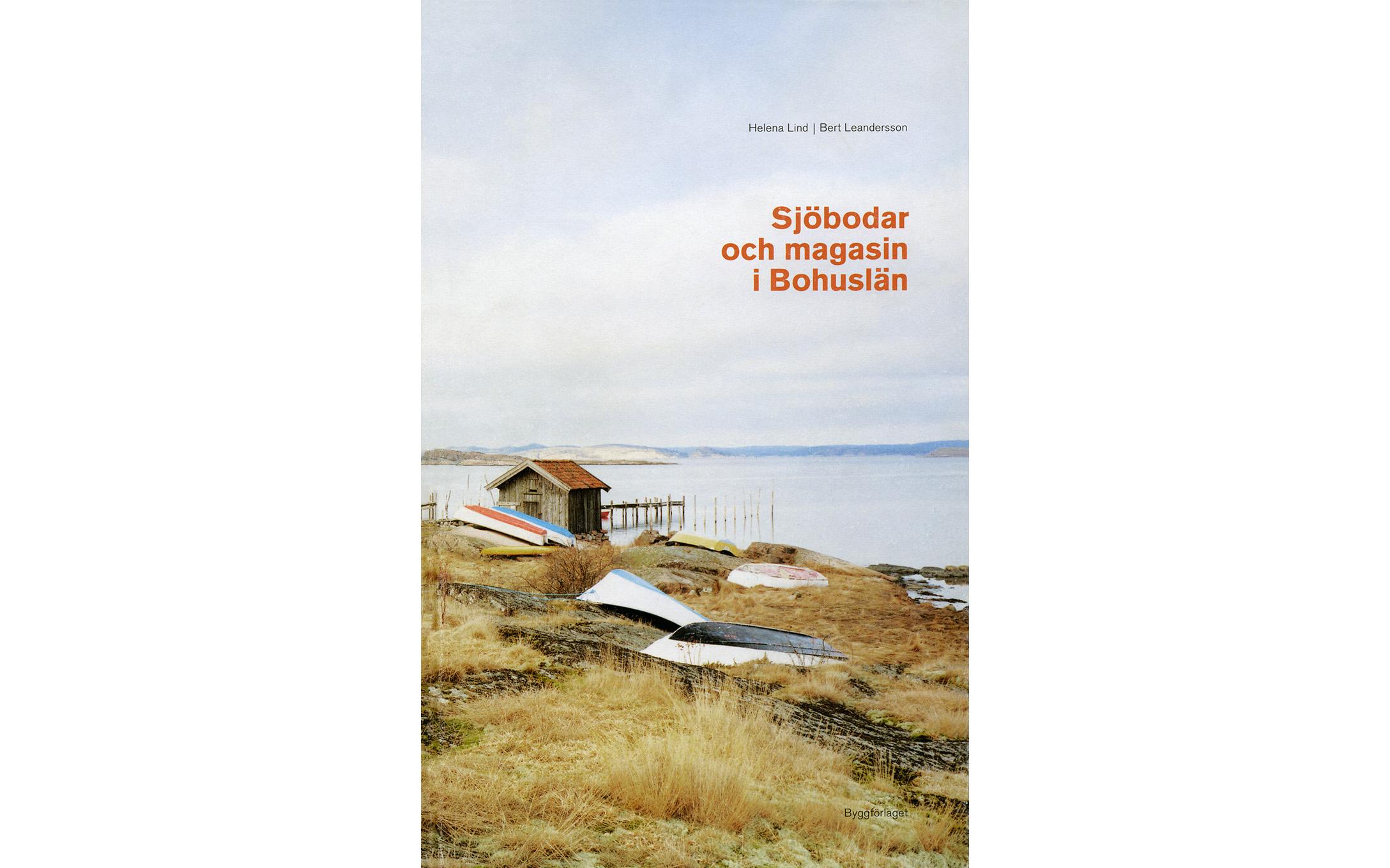 Sjöbodar och magasin i Bohuslän